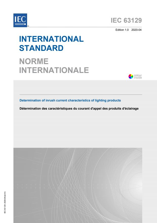 IEC 63129:2020 - Determination of inrush current characteristics of lighting products