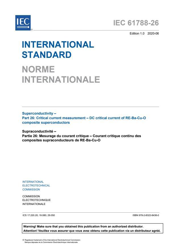 IEC 61788-26:2020 - Superconductivity - Part 26: Critical current measurement - DC critical current of RE-Ba-Cu-O composite superconductors