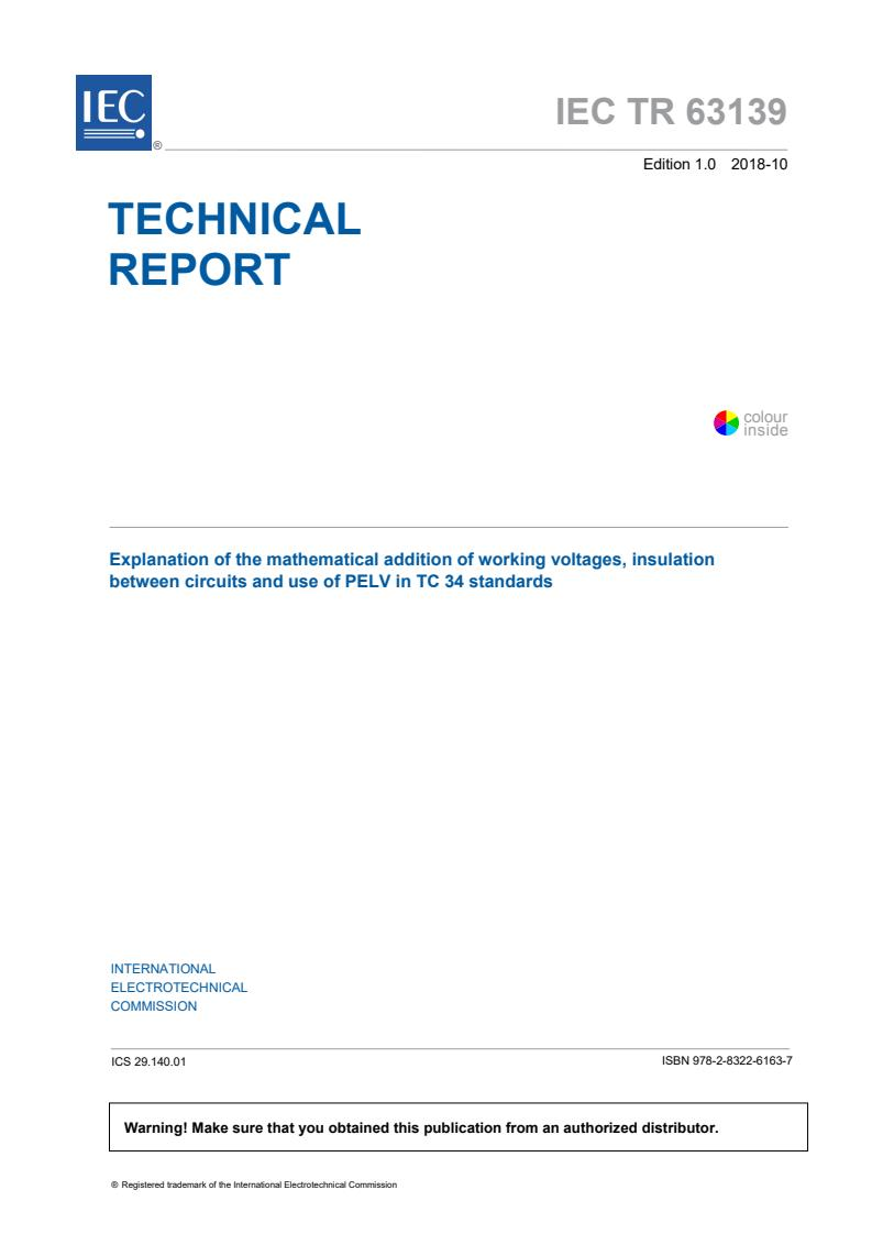IEC TR 63139:2018 - Explanation of the mathematical addition of working voltages, insulation between circuits and use of PELV in TC 34 standards