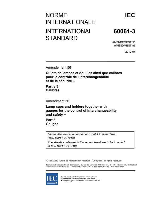 IEC 60061-3:1969/AMD56:2019 - Amendment 56 - Lamp caps and holders together with gauges for the control of interchangeability and safety - Part 3: Gauges