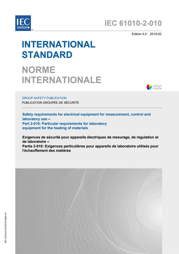 IEC 61010-2-010:2019 - Safety requirements for electrical equipment for measurement, control and laboratory use - Part 2-010: Particular requirements for laboratory equipment for the heating of materials