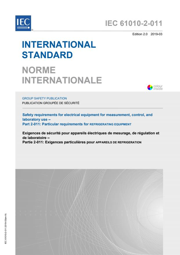 IEC 61010-2-011:2019 - Safety requirements for electrical equipment for measurement, control, and laboratory use - Part 2-011: Particular requirements for refrigerating equipment