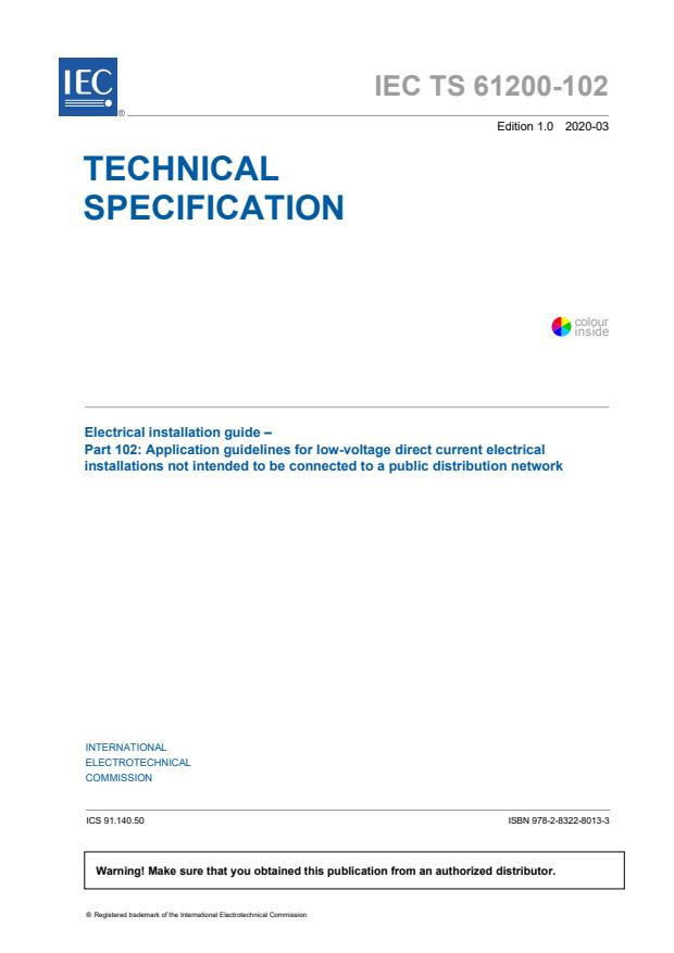 IEC TS 61200-102:2020 - Electrical installation guide - Part 102: Application guidelines for low-voltage direct current electrical installations not intended to be connected to a public distribution network