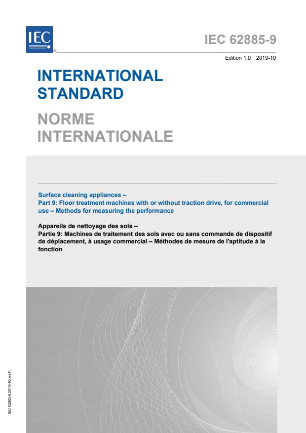 IEC 62885-9:2019 - Surface cleaning appliances - Part 9: Floor treatment machines with or without traction drive, for commercial use - Methods for measuring the performance