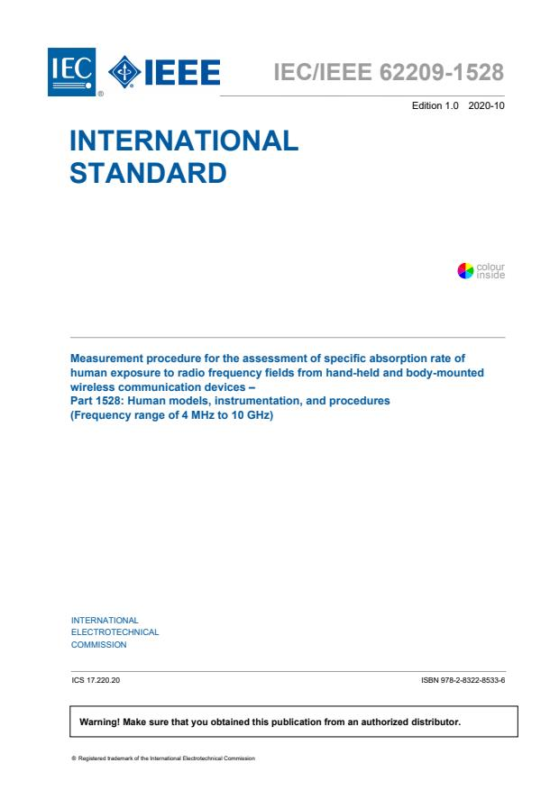 IEC/IEEE 62209-1528:2020 - Measurement procedure for the assessment of specific absorption rate of human exposure to radio frequency fields from hand-held and body-worn wireless communication devices - Human models, instrumentation and procedures (Frequency range of 4 MHz to 10 GHz)