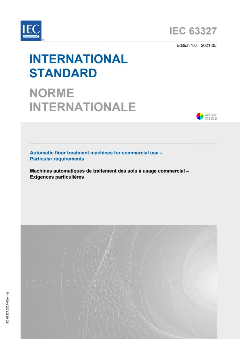 IEC 63327:2021 - Automatic floor treatment machines for commercial use - Particular requirements