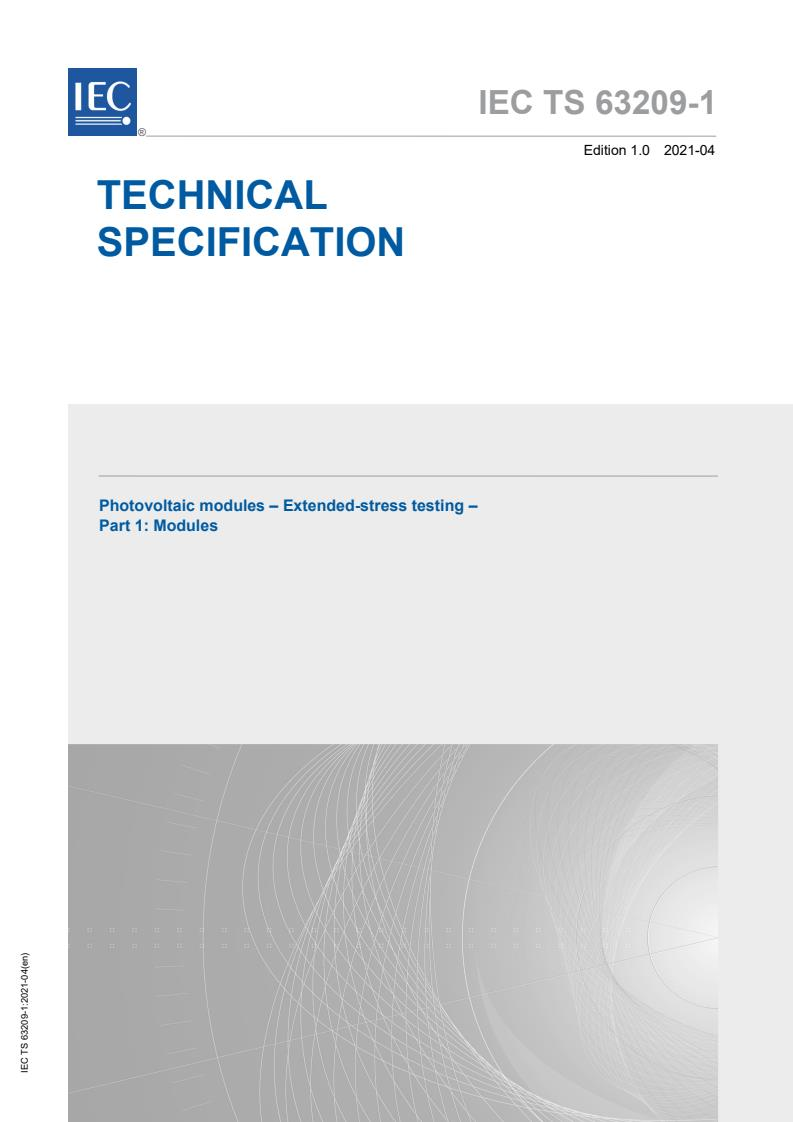 IEC TS 63209-1:2021 - Photovoltaic modules - Extended-stress testing - Part 1: Modules