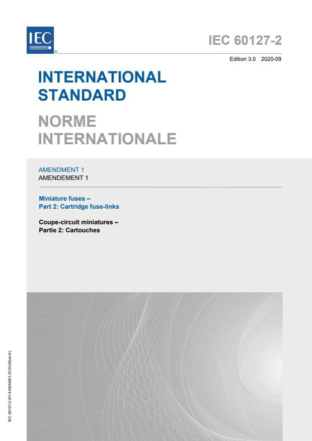 IEC 60127-2:2014/AMD1:2020