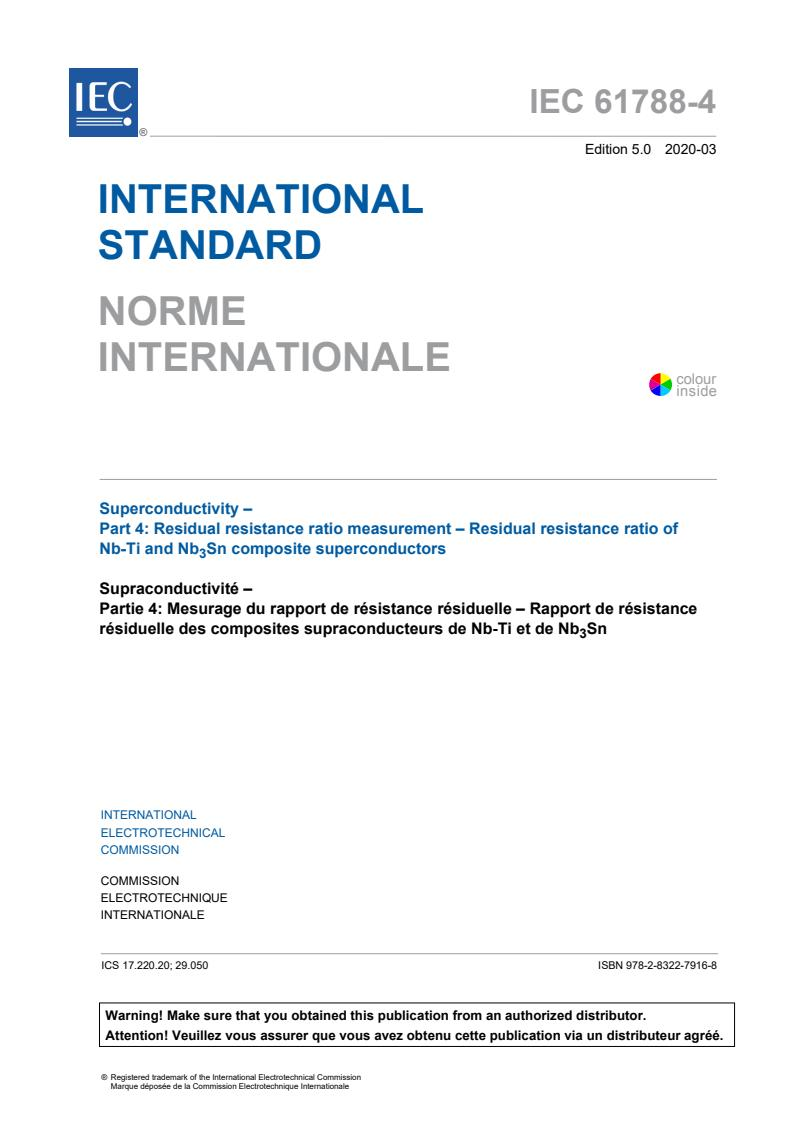 IEC 61788-4:2020 - Superconductivity - Part 4: Residual resistance ratio measurement - Residual resistance ratio of Nb-Ti and Nb<sub>3</sub>Sn composite superconductors