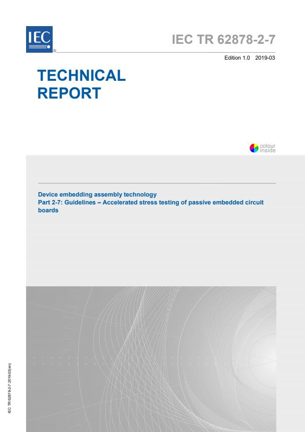 IEC TR 62878-2-7:2019 - Device embedding assembly technology - Part 2-7: Guidelines - Accelerated stress testing of passive embedded circuit boards