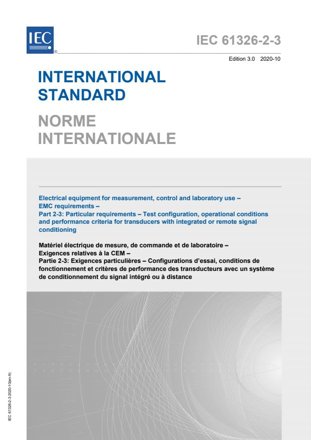 IEC 61326-2-3:2020 - Electrical equipment for measurement, control and laboratory use - EMC requirements - Part 2-3: Particular requirements - Test configuration, operational conditions and performance criteria for transducers with integrated or remote signal conditioning