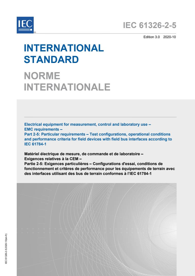 IEC 61326-2-5:2020 - Electrical equipment for measurement, control and laboratory use - EMC requirements - Part 2-5: Particular requirements - Test configurations, operational conditions and performance criteria for field devices with field bus interfaces according to IEC 61784-1