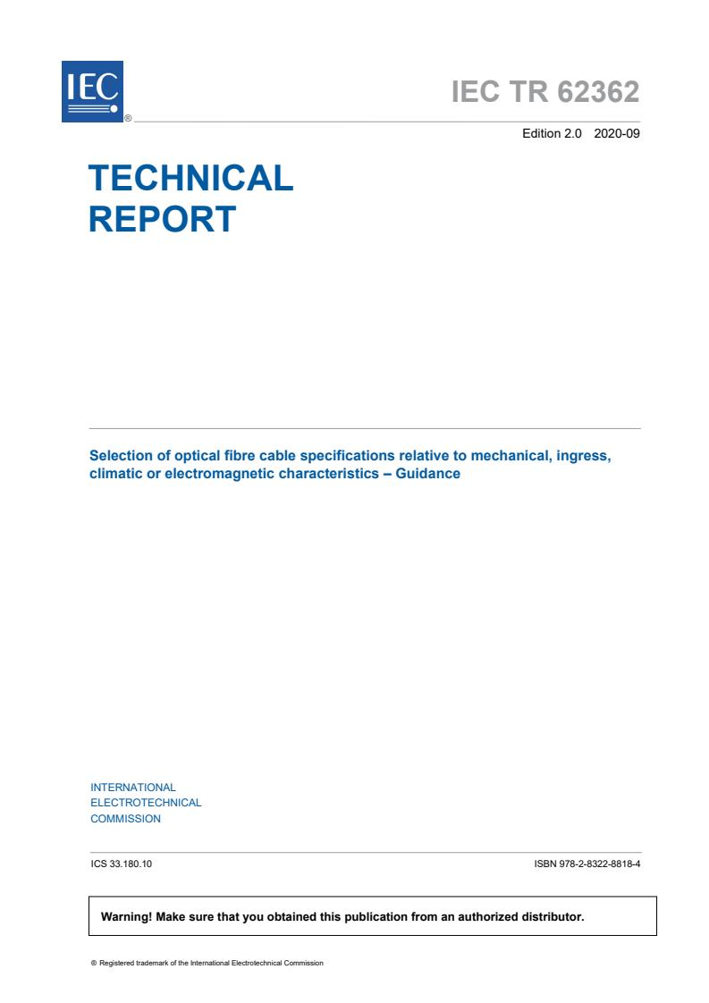 IEC TR 62362:2020 - Selection of optical fibre cable specifications relative to mechanical, ingress, climatic or electromagnetic characteristics - Guidance