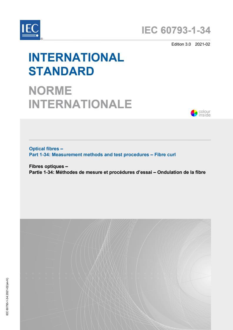 IEC 60793-1-34:2021 - Optical fibres - Part 1-34: Measurement methods and test procedures - Fibre curl