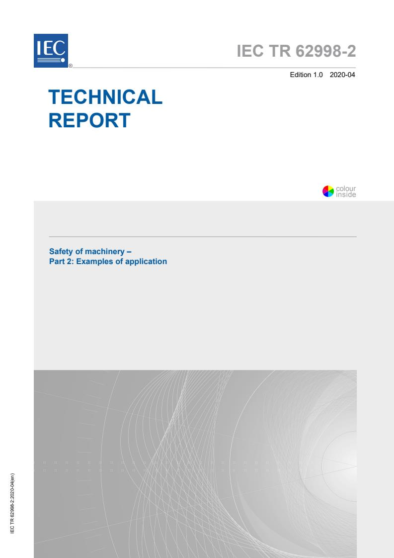 IEC TR 62998-2:2020 - Safety of machinery - Part 2: Examples of application