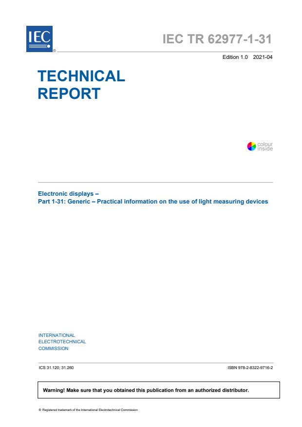 IEC TR 62977-1-31:2021 - Electronic displays - Part 1-31: Generic - Practical information for use of light measuring devices