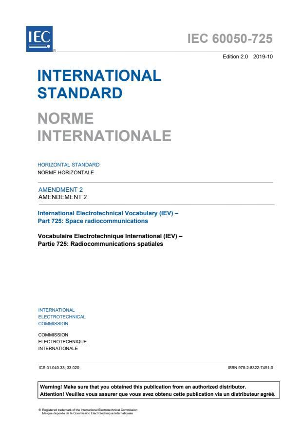 IEC 60050-725:1994/AMD2:2019 - Amendment 2 - International Electrotechnical Vocabulary (IEV) - Part 725: Space radiocommunications