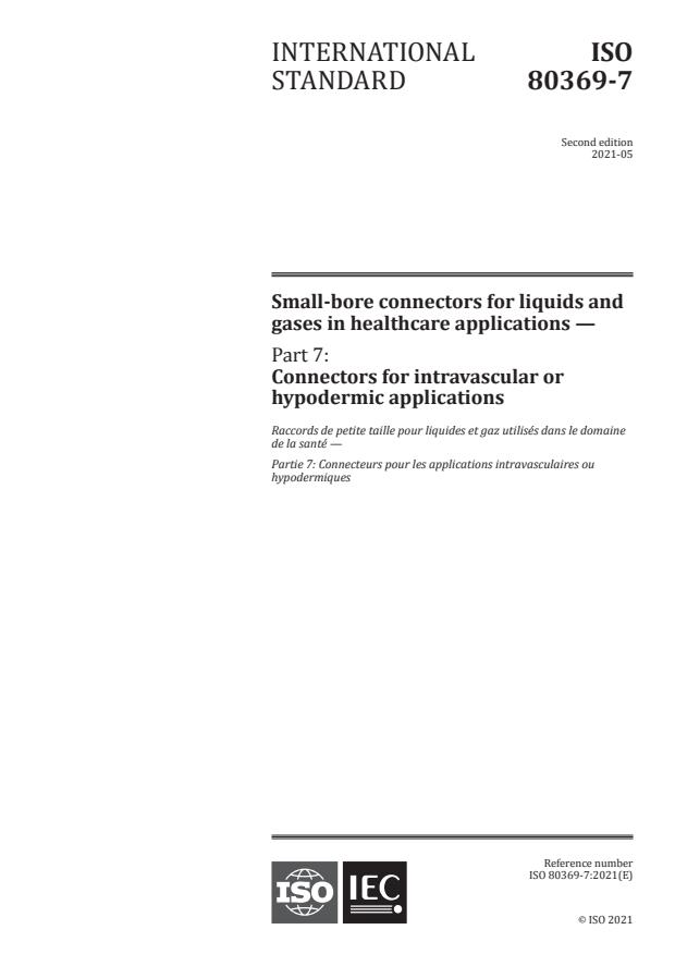 ISO 80369-7:2021 - Small-bore connectors for liquids and gases in healthcare applications - Part 7: Connectors for intravascular or hypodermic applications