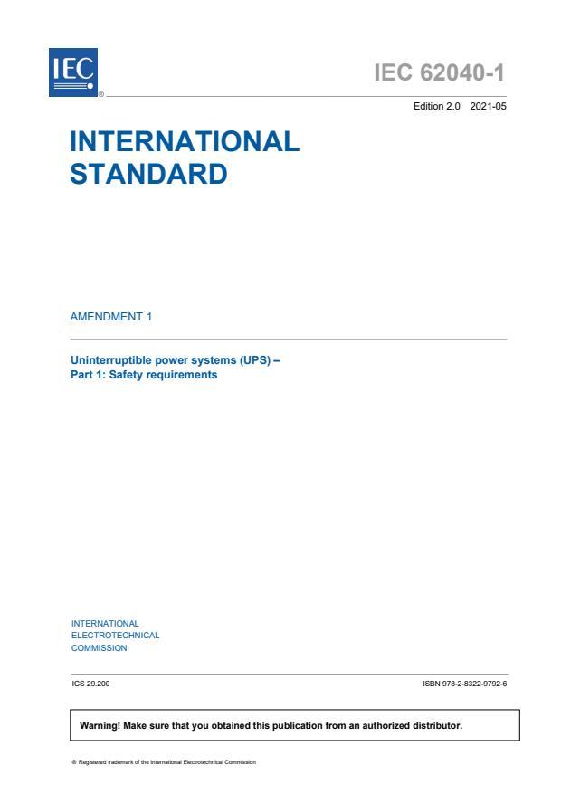 IEC 62040-1:2017/AMD1:2021 - Amendment 1 - Uninterruptible power systems (UPS) - Part 1: Safety requirements