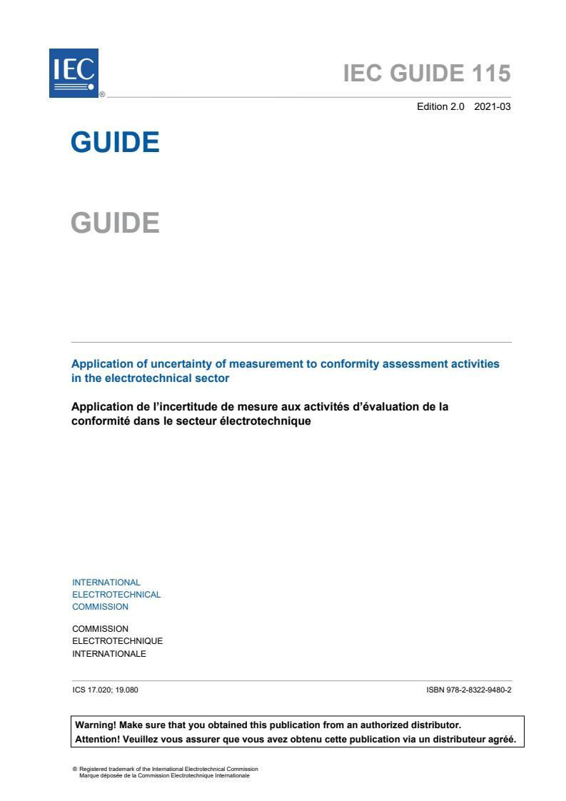 IEC GUIDE 115:2021 - Application of uncertainty of measurement to conformity assessment activities in the electrotechnical sector