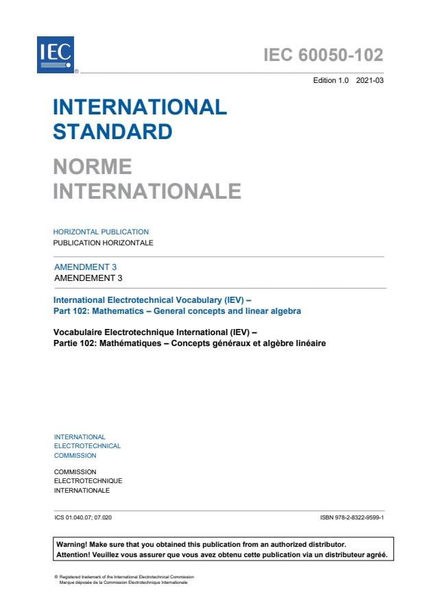 IEC 60050-102:2007/AMD3:2021 - Amendment 3 - International Electrotechnical Vocabulary (IEV) - Part 102: Mathematics - General concepts and linear algebra