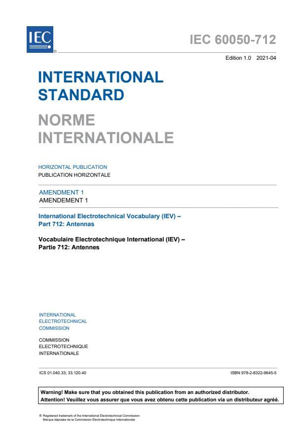 IEC 60050-712:1992/AMD1:2021 - Amendment 1 - International Electrotechnical Vocabulary (IEV) - Part 712: Antennas