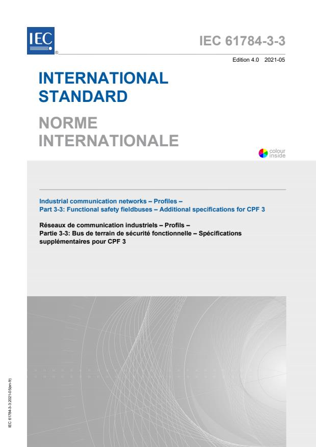 IEC 61784-3-3:2021 - Industrial communication networks - Profiles - Part 3-3: Functional safety fieldbuses - Additional specifications for CPF 3