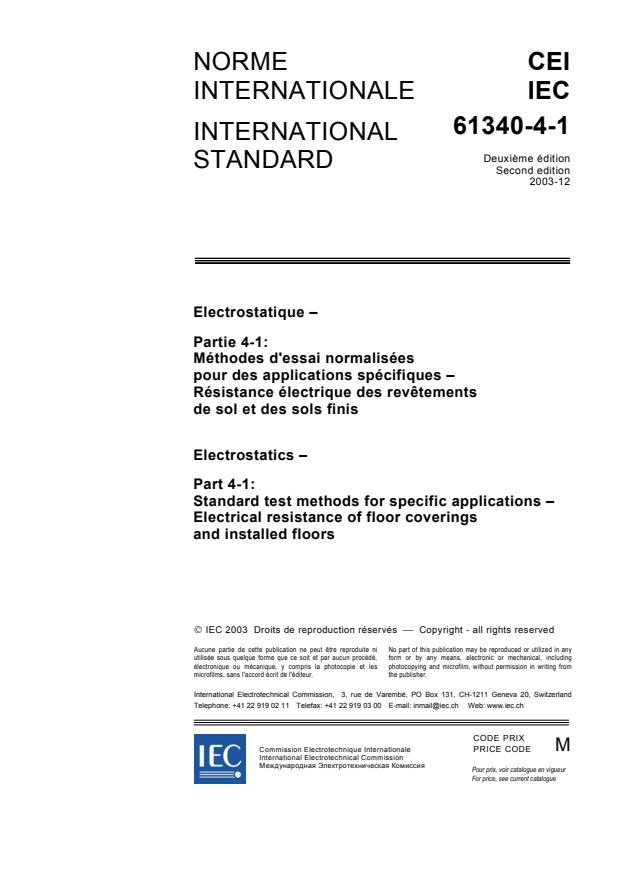 IEC 61340-4-1:2003 - Electrostatics - Part 4-1: Standard test methods for specific applications - Electrical resistance of floor coverings and installed floors
