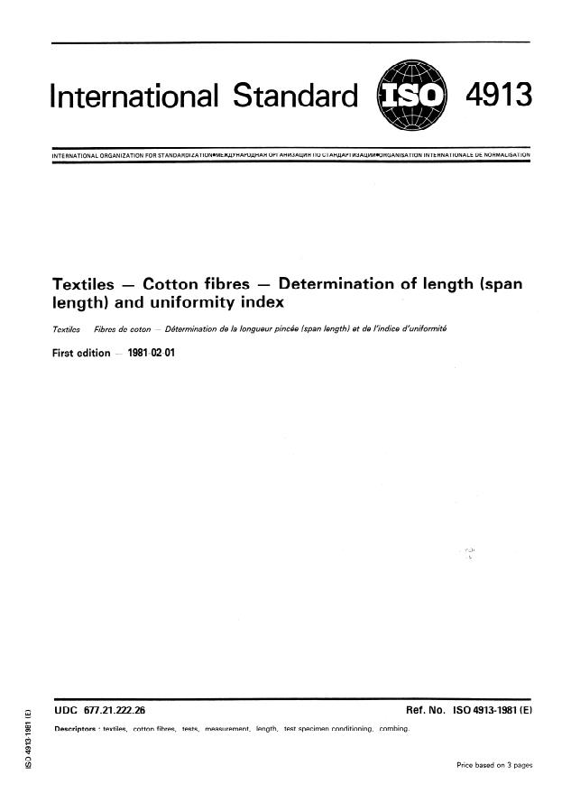 ISO 4913:1981 - Textiles -- Cotton fibres -- Determination of length (span length) and uniformity index