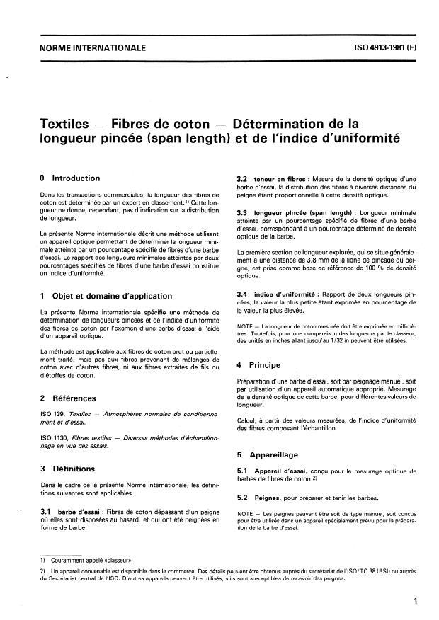 ISO 4913:1981 - Textiles -- Fibres de coton -- Détermination de la longueur pincée (span length) et de l'indice d'uniformité