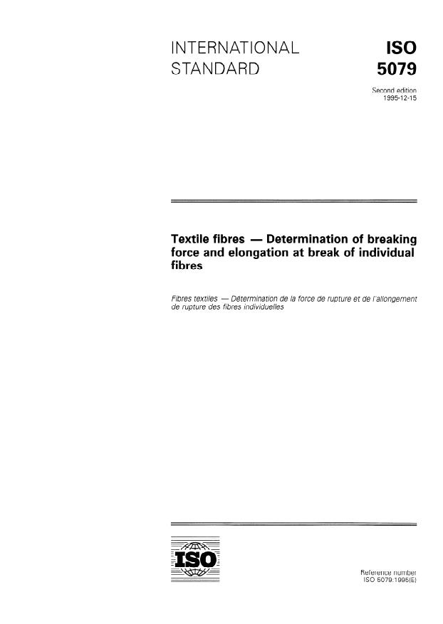 ISO 5079:1995 - Textile fibres -- Determination of breaking force and elongation at break of individual fibres