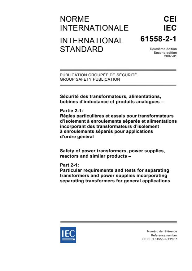 IEC 61558-2-1:2007 - Safety of power transformers, power supplies, reactors and similar products - Part 2-1: Particular requirements and tests for separating transformers and power supplies incorporating separating transformers for general applications