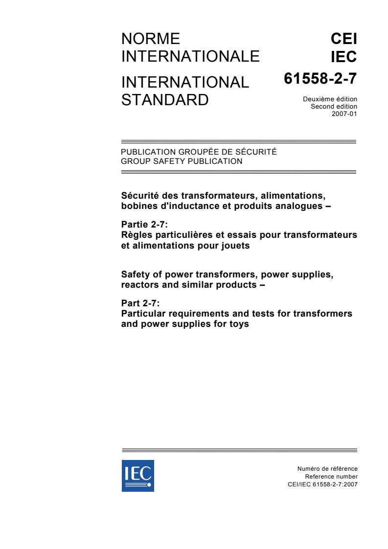 IEC 61558-2-7:2007 - Safety of power transformers, power supplies, reactors and similar products - Part 2-7: Particular requirements and tests for transformers and power supplies for toys