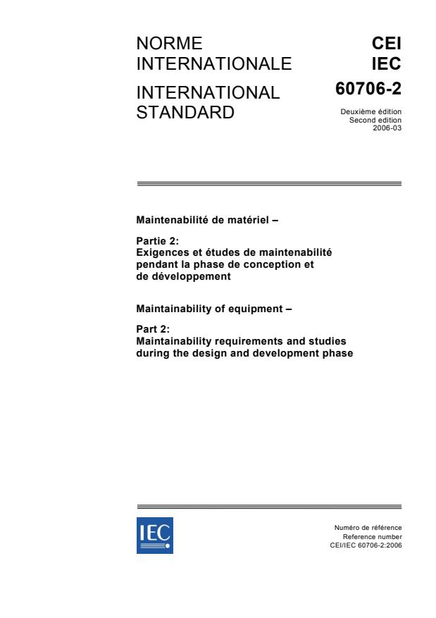 IEC 60706-2:2006 - Maintainability of equipment - Part 2: Maintainability requirements and studies during the design and development phase