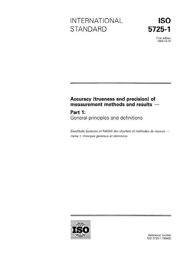 ISO 5725-1:1994 - Accuracy (trueness and precision) of measurement methods and results