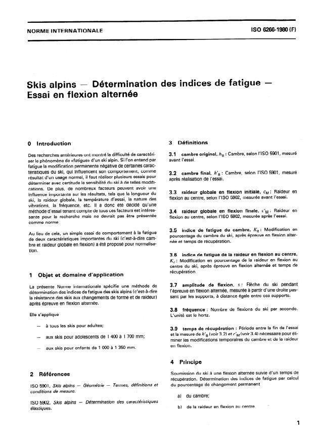 ISO 6266:1980 - Skis alpins -- Détermination des indices de fatigue -- Essai en flexion alternée