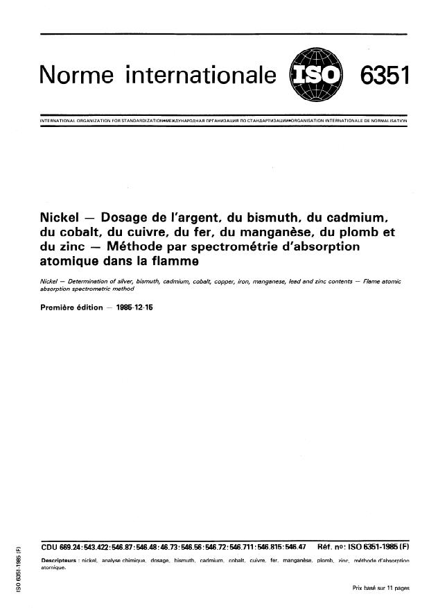 ISO 6351:1985 - Nickel -- Dosage de l'argent, du bismuth, du cadmium, du cobalt, du cuivre, du fer, du manganese, du plomb et du zinc -- Méthode par spectrométrie d'absorption atomique dans la flamme