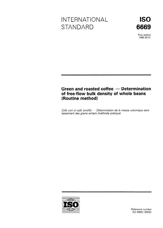 ISO 6669:1995 - Green and roasted coffee -- Determination of free-flow bulk density of whole beans (Routine method)