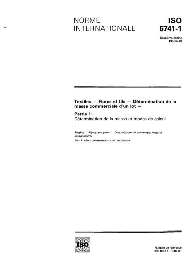 ISO 6741-1:1989 - Textiles -- Fibres et fils -- Détermination de la masse commerciale d'un lot