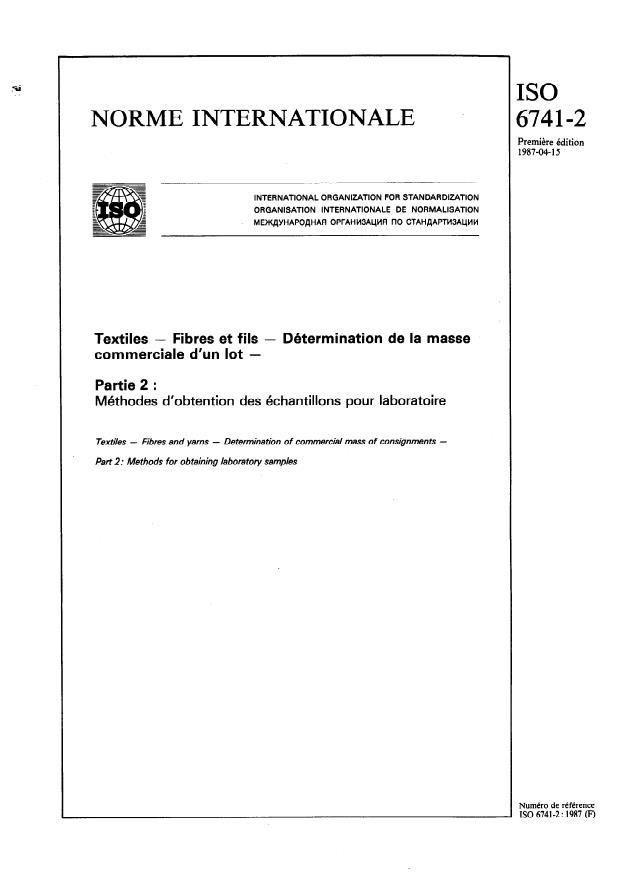 ISO 6741-2:1987 - Textiles -- Fibres et fils -- Détermination de la masse commerciale d'un lot