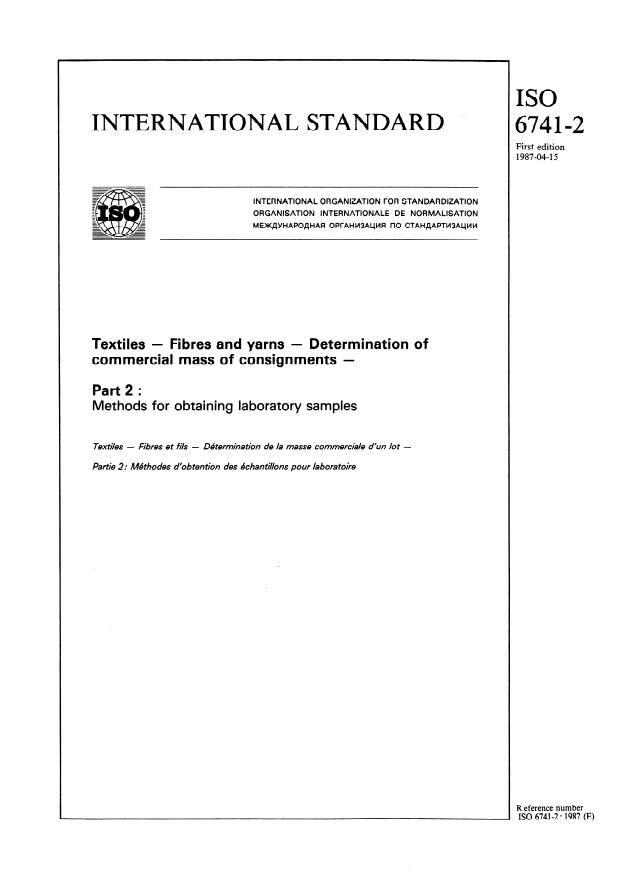 ISO 6741-2:1987 - Textiles -- Fibres and yarns -- Determination of commercial mass of consignments
