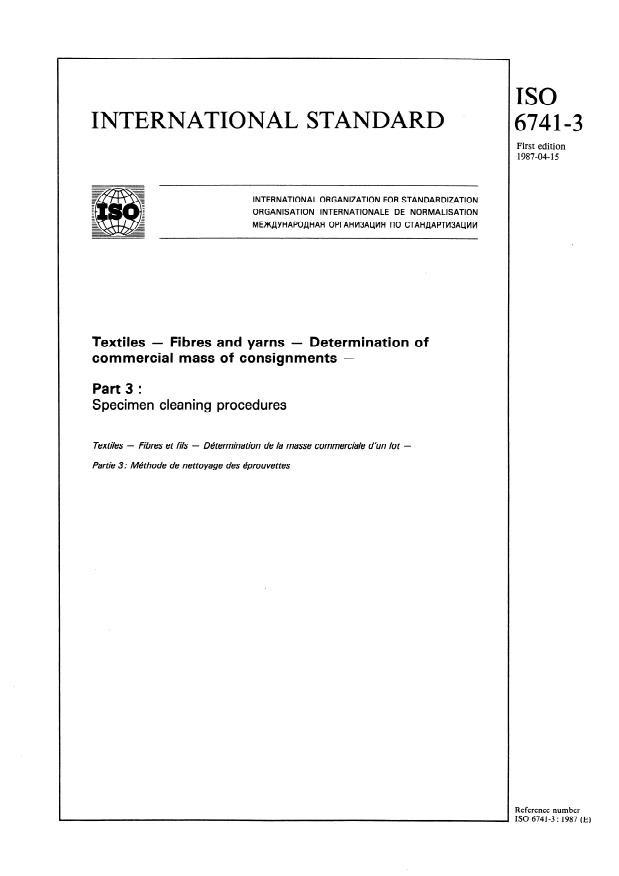 ISO 6741-3:1987 - Textiles -- Fibres and yarns -- Determination of commercial mass of consignments