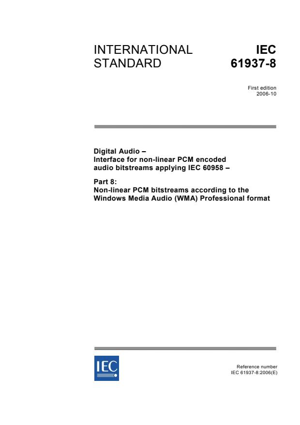 IEC 61937-8:2006 - Digital audio - Interface for non-linear PCM encoded audio bitstreams applying IEC 60958 - Part 8: Non-linear PCM bitstreams according to the Windows Media Audio (WMA) Professional format