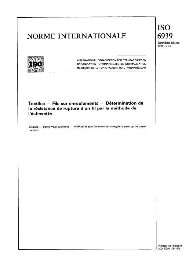 ISO 6939:1988 - Textiles -- Fils sur enroulements -- Détermination de la résistance de rupture d'un fil par la méthode de l'échevette