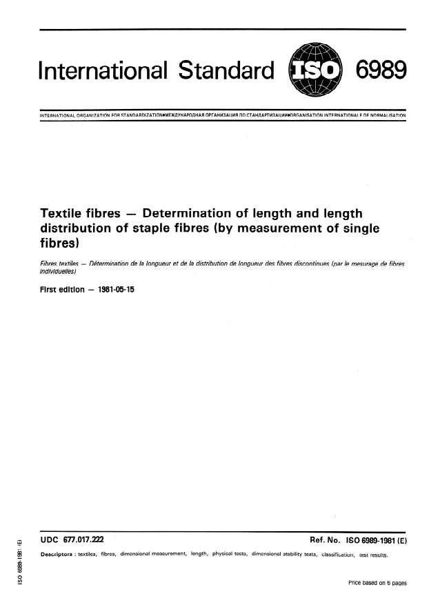 ISO 6989:1981 - Textile fibres -- Determination of length and length distribution of staple fibres (by measurement of single fibres)