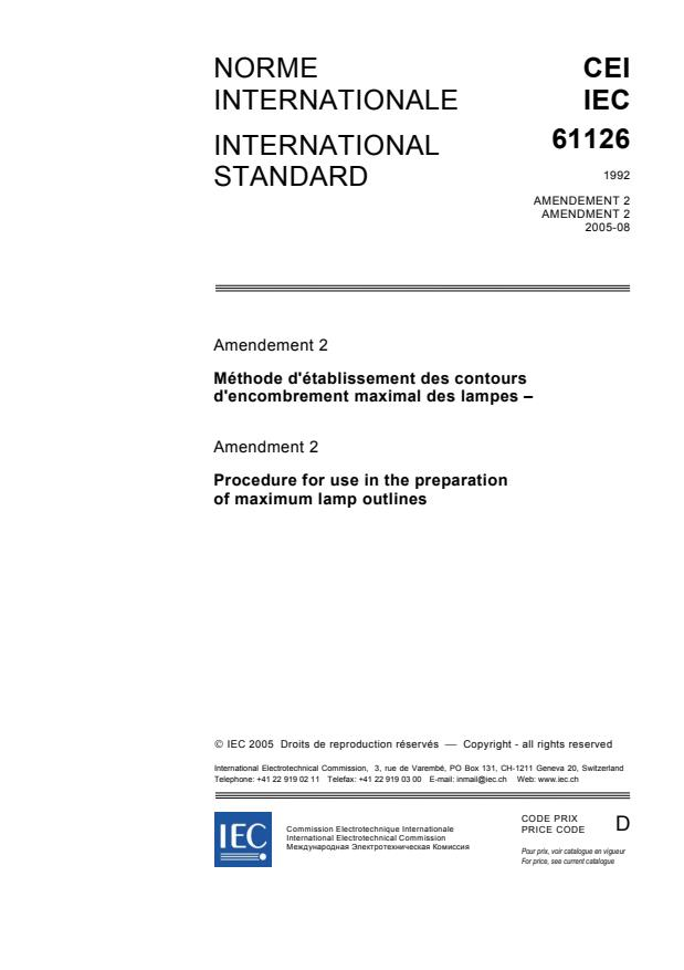IEC 61126:1992/AMD2:2005 - Amendment 2 - Procedure for use in the preparation of maximum lamp outlines