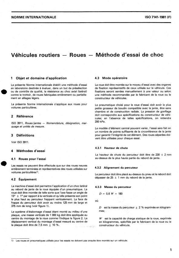 ISO 7141:1981 - Véhicules routiers -- Roues -- Méthode d'essai de choc