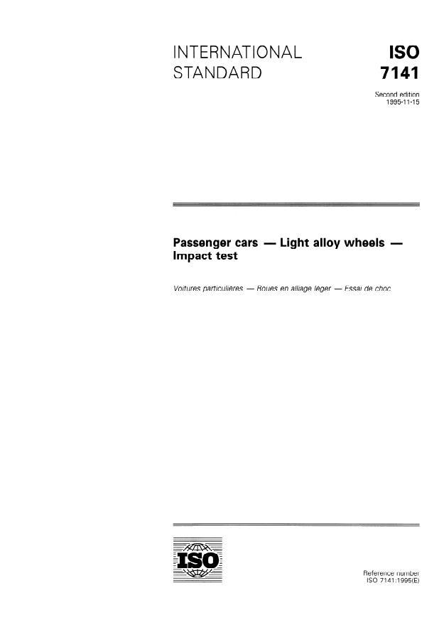 ISO 7141:1995 - Passenger cars -- Light alloy wheels -- Impact test