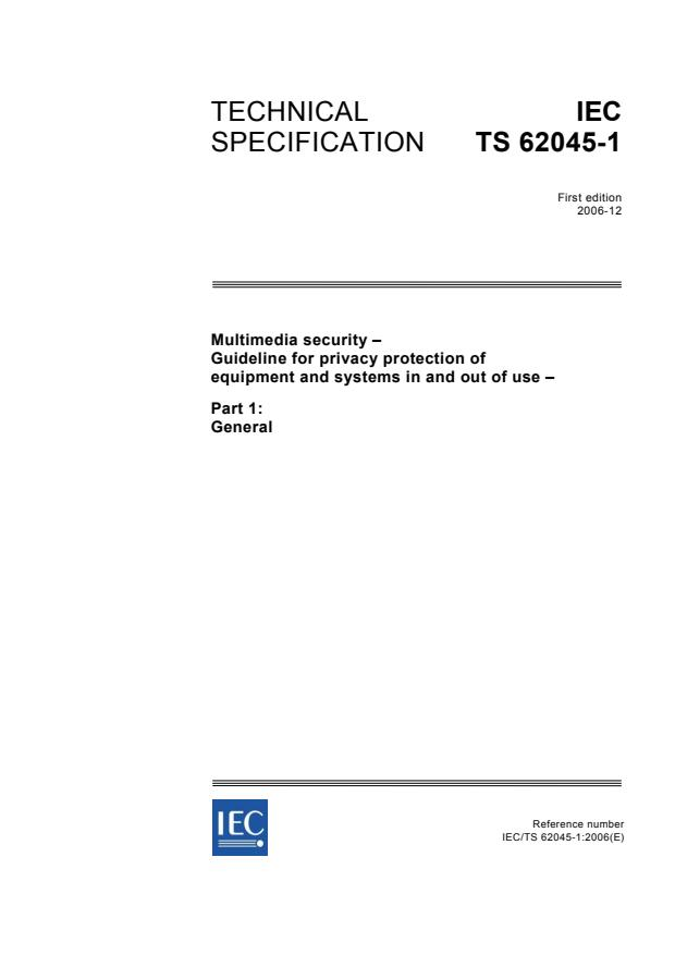 IEC TS 62045-1:2006 - Multimedia security - Guideline for privacy protection of equipment and systems in and out of use - Part 1: General