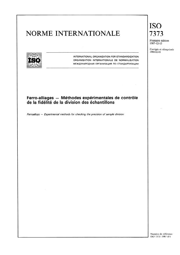 ISO 7373:1987 - Ferro-alliages -- Méthodes expérimentales de contrôle de la fidélité de la division des échantillons